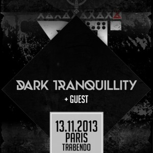 2013.11.13 - Dark Tranquillity, Trabendo, Paris, France
