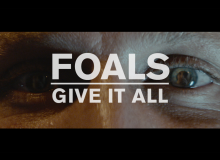 FOALS GIVE IT ALL MUSIC VIDEO