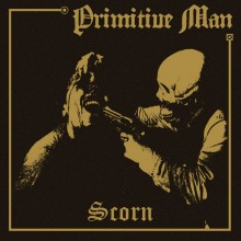 Primitive Man_Scorn_LP