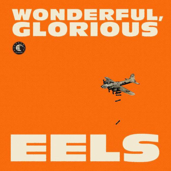 Eels Wonderful Glorious
