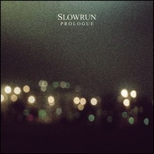 81. Slowrun - Prologue EP