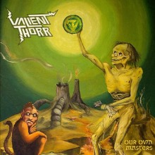 VALIENT THORR_Our_Own_Masters_albumcover