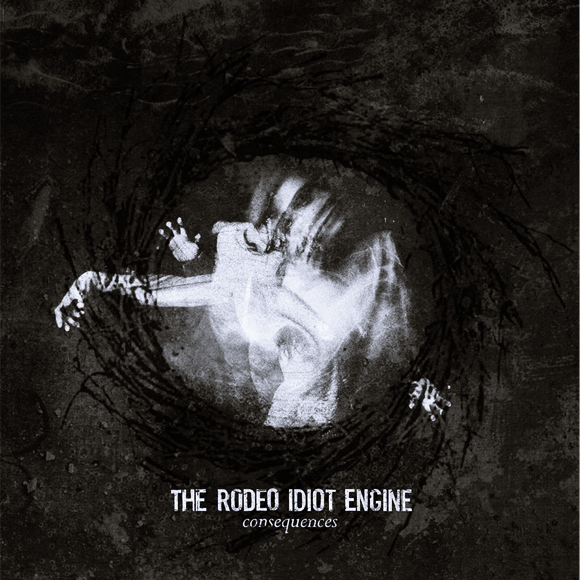 88. The Rodeo Idiot Engine - Consequences