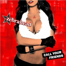 cover-zebrahead-call-your-friends