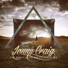 96. Jonny Craig - Find What You Love And Let It Kill You EP