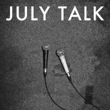 Cover July Talk