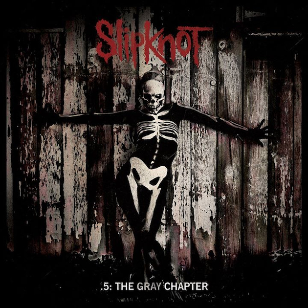 Slipknot « .5 The Gray Chapter »